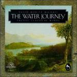 David Moritz Michael: the Water Journey