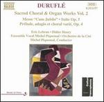 DuruflT: Sacred Choral & Organ Works, Vol. 2