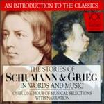 The Stories of Schumann and Grieg