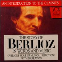 The Story of Berlioz in Words and Music - Bamberg Symphony Orchestra; Jonel Perlea (conductor)