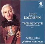 Luigi Boccherini Trois Quinetti