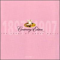 Centenary Edition 1897-1907, Vol. 1 - Adelina Patti (soprano); Alfredo Barili (piano); Anton van Rooy (baritone); Carlo Sabajno (piano); Charles Santley (baritone); Claude Debussy (piano); Edith Clegg (contralto); Edvard Grieg (piano); Ellen Beach Yaw (soprano); Emma CalvT (soprano)