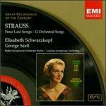 Strauss: Four Last Songs/12 Orchestral Songs