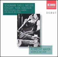 Schumann, Daelli, Nielsen: Music for oboe, oboe d'amore, cor anglais & piano - Albrecht Mayer (oboe); Albrecht Mayer (cor anglais); Albrecht Mayer (oboe d'amore); Markus Becker (piano)