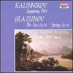 Vasily Kalinnikov: Symphony No. 1; Alexander Glazunov: The Sea, Op. 28; Spring, Op. 34