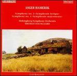 Asger Hamerik: Symphony No. 3; Symphony No. 4