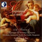 Simphonies Des Noëls ~ a Treasures of Baroque Christmas Concerti / Les Violon Du Roy