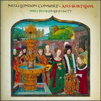 Ars Subitlior - Catherine Bott (soprano); Jacob Heringman (lute); Mark Levy (fiddle); New London Consort; Pavlo Beznosiuk (fiddle);...
