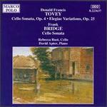 Donald Francis Tovey: Cello Sonata Op. 4; Elegiac Variations Op. 25; Frank Bridge: Cello Sonata