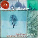 Tchaikovsky: Symphony No. 1; Francesca da Rimini