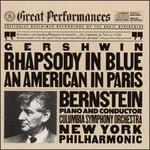 Gershwin: Rhapsody in Blue; An American in Paris - Leonard Bernstein (piano); New York Philharmonic; Columbia Symphony Orchestra; Leonard Bernstein (conductor)