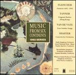Music from Six Continents, 1992 Series: Fleischer, Tanner, Van De Vate, Saffer