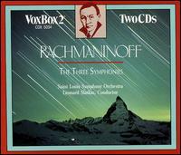 Rachmaninov: The 3 Symphonies - Saint Louis Symphony Orchestra; Leonard Slatkin (conductor)