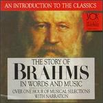 Brahms-His Story and His Music