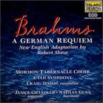 Brahms: A German Requiem (New English Adaptation by Robert Shaw)