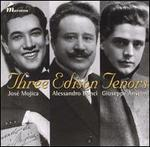 Three Edison Tenors