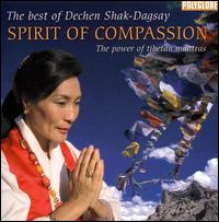 Spirit of Compassion - Dechen Shak-Dagsay