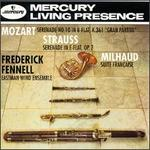 Mozart: Serenade No. 10; Strauss: Serenade in E-flat; Milhaud: Suite Fran�aise