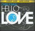 Hello Love (Worship Leader's Edition)