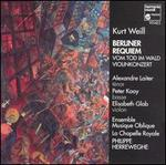 Weill: Berliner Requiem; Cantate vom Tod im Wald