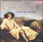 Kennst du das Land: Goethe und die Musik, CD 1