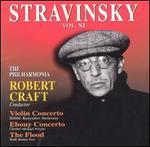 Stravinsky: Violin Concerto/Ebony Concerto/The Flood