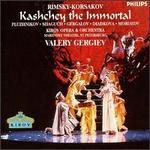 Rimsky-Korsakov: Kashcey the Immortal
