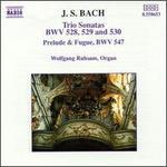 J.S. Bach: Trio Sonatas, BWV 528, 529 & 530