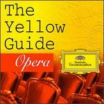 The Yellow Guide: Opera