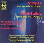 Richard Strauss: Also Sprach Zarathustra; Camille Saint-Sa?ns: Symphony No. 3 (Organ)