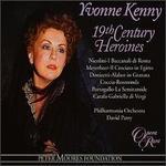 Yvonne Kenny-19th Century Heroines