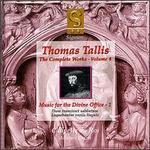 Thomas Tallis: Music for the Divine Office, Vol. 1