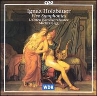 Ignaz Holzbauer: Five Symphonies - L'Orfeo Baroque Orchestra; Michi Gaigg (conductor)