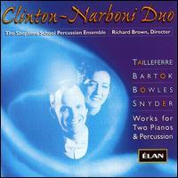Clinton-Narboni Duo - Doug Smith (percussion); John Andress (percussion); Richard Brown (percussion); Robert Atherholt (oboe)