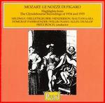 Le Nozze Di Figaro: Highlights From the Glyndebourne Recordings of 1934 and 1935
