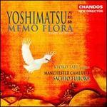 Takashi Yoshimatsu: Memo Flora