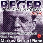 Reger: Das Klavierwerk, Vol. 8