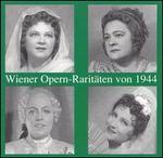 Wiener Opern-RaritSten von 1944