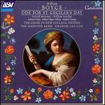 Boyce: Ode for St. Cecilia's Day