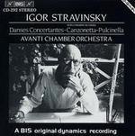 Igor Stravinsky: Danses Concertantes; Canzonetta; Pulcinella