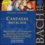 Bach: Cantatas, BWV 14, 16-18