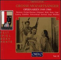Great Mozart Singers, Vol. 2: Opera Arias 1949-1960 - Anton Dermota (vocals); Cesare Siepi (vocals); Christa Ludwig (vocals); Dietrich Fischer-Dieskau (vocals);...