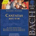 Bach: Cantatas, BWV 97-99