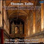 Thomas Tallis: Gaude Gloriosa; Magnificat and Nunc Dimittis; Motets from the Cantiones Sacrae