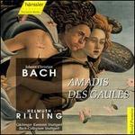 Bach: Amadis des Gaules