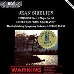 Sibelius: Symphony No. 3; King Kristian II Suite