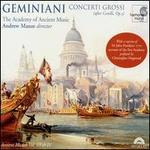 Geminiani: Concerti Grossi (After Corelli Op. 5)