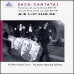 """Bach: Cantatas """"Wachet auf, ruft uns die Stimme"""" & """"Herz und Mund und Tat und Leben"""""""