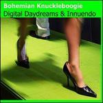 Digital Daydreams & Innuendo