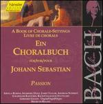 Bach: Book of Chorale-Settings for Passion